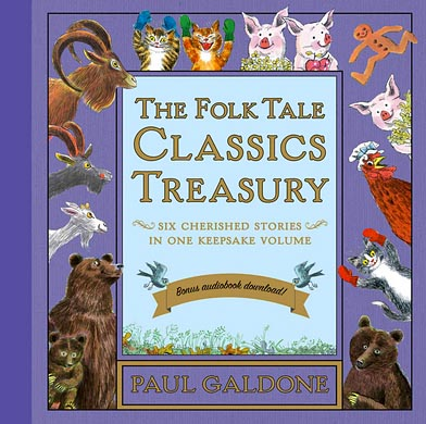 Folk Tale Classics Treasury by Paul Galdone